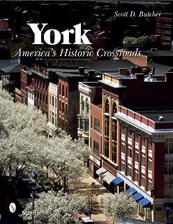 York: Americas Historic Crsroads