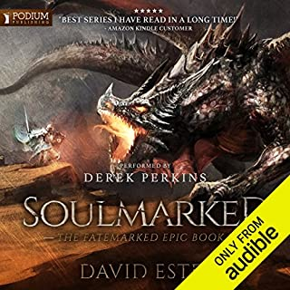 Soulmarked     The Fatemarked Epic, Book 3              Written by:                                                                                                                                 David Estes                               Narrated by:                                                                                                                                 Derek Perkins                      Length: 24 hrs and 55 mins     2 ratings     Overall 5.0