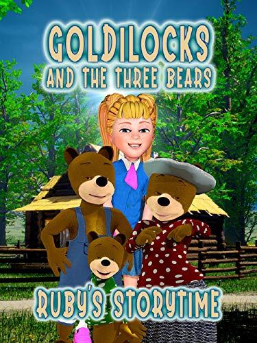 Goldilocks and the Three Bears, Ruby