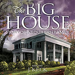 The Big House: Story of a Southern Family, Book 2 audiobook cover art