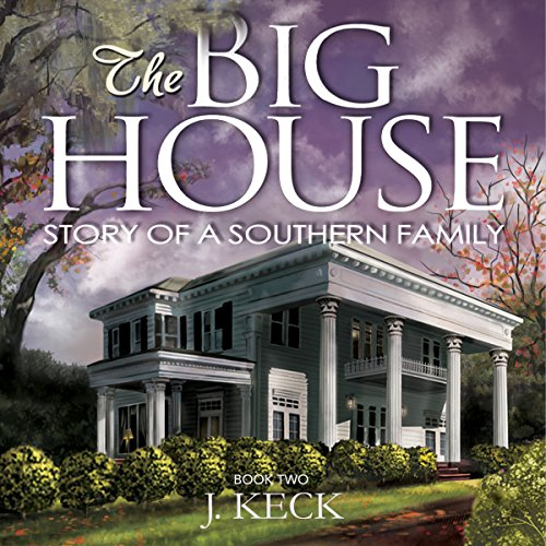 The Big House: Story of a Southern Family, Book 2  By  cover art