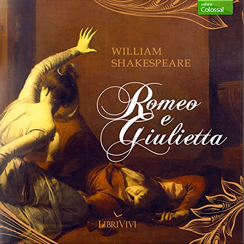 Romeo e Giulietta [Romeo and Juliet] audiobook cover art