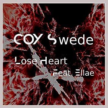 Lose Heart (feat. Ellae)