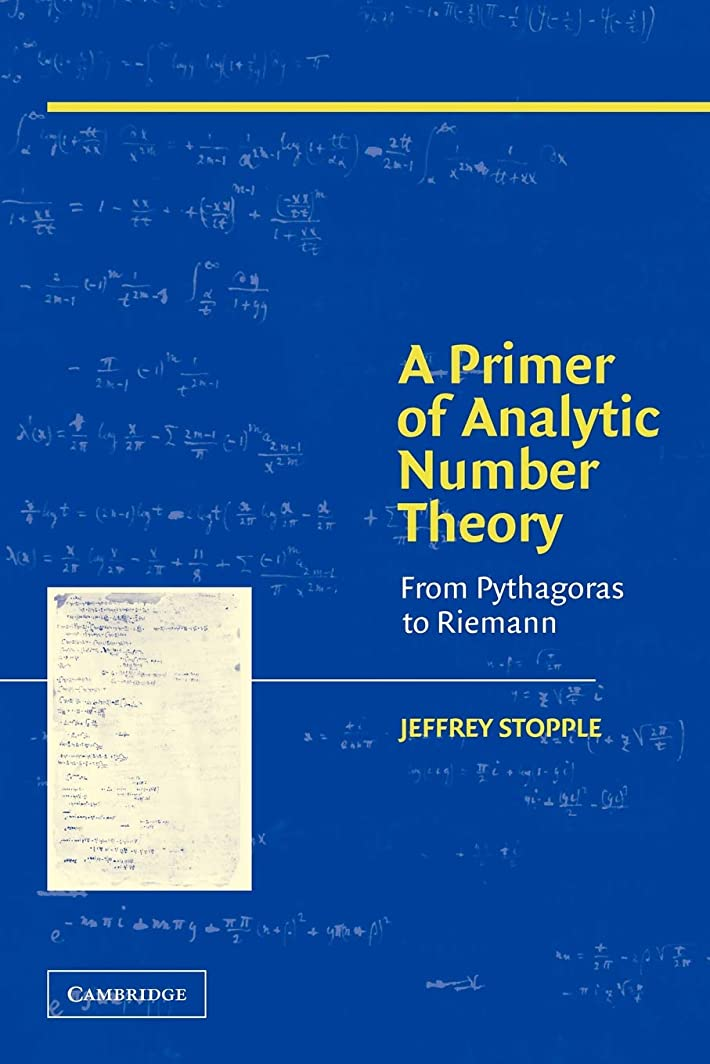 模索雰囲気クラスA Primer of Analytic Number Theory: From Pythagoras to Riemann