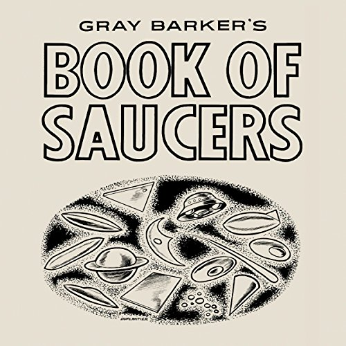 Gray Barker's Book of Saucers audiobook cover art