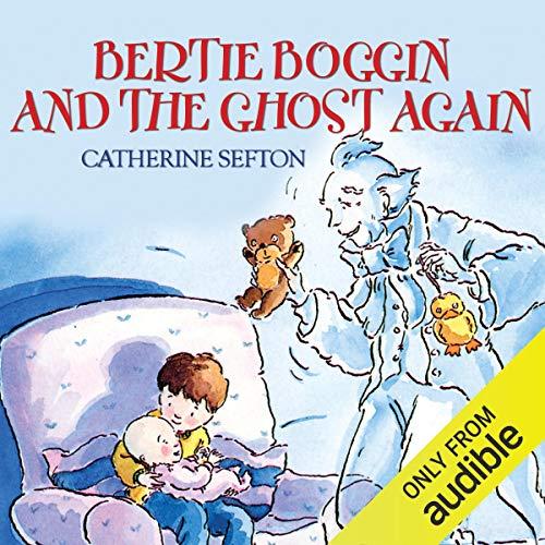 Bertie Boggin and the Ghost Again audiobook cover art