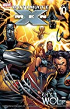 Ultimate X-Men Vol. 10: Cry Wolf
