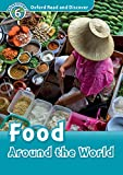 Food Around the World (Oxford Read and Discover Level 6) (English Edition)
