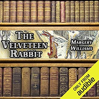 The Velveteen Rabbit                   By:                                                                                                                                 Margery Williams                               Narrated by:                                                                                                                                 Gale Van Cott                      Length: 23 mins     5 ratings     Overall 3.4