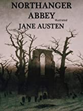 Northanger Abbey Illustrated