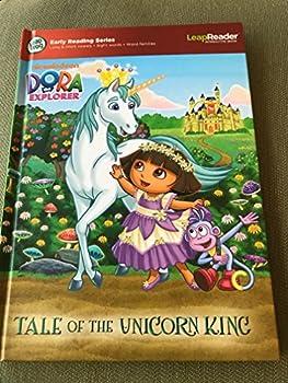 Unknown Binding Dora the Explorer Tale of the Unicorn King Book