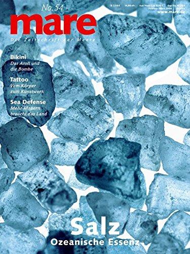 mare - Die Zeitschrift der Meere / No. 54 / Salz: Ozeanische Essenz