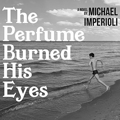 The Perfume Burned His Eyes audiobook cover art