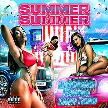 Summer Summer (feat. Future Fambo)