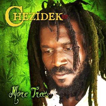 Chezidek EP - More Trees