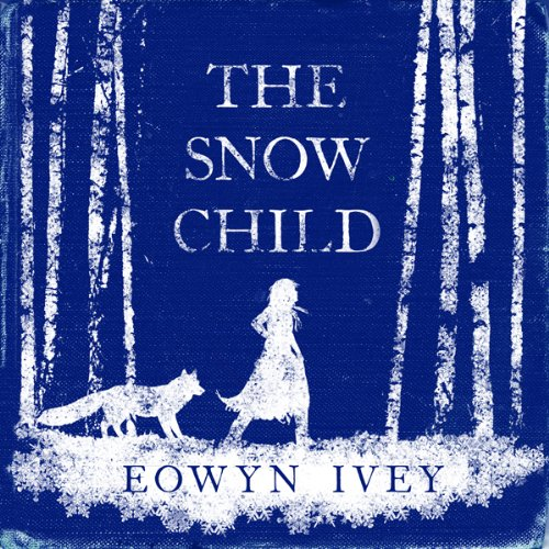 The Snow Child audiobook cover art