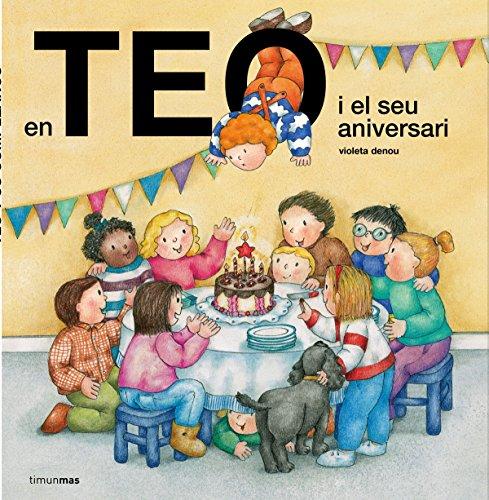En Teo i el seu aniversari (En Teo descobreix món)