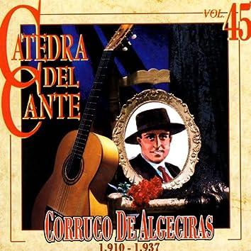 Catedra Del Cante Vol. 45: Corruco De Algeciras