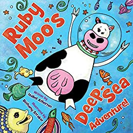 Ruby Moo's Deep-Sea Adventure! by [Isabel Atherton, Bethany Straker]