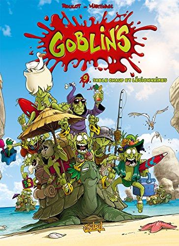 Goblin's T09: Sable chaud et légionnaires
