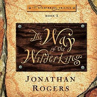 The Way of the Wilderking audiobook cover art