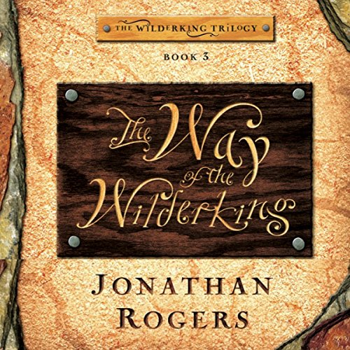 The Way of the Wilderking audiobook cover art