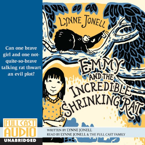 Emmy and the Incredible Shrinking Rat audiobook cover art