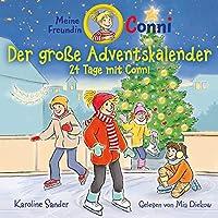 Karoline Sander: Conni-der Grosse Adventskalender