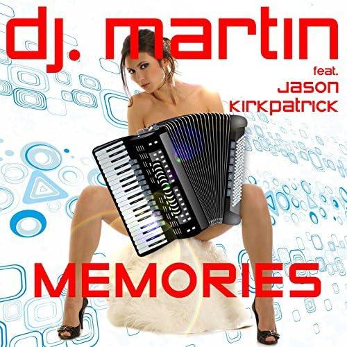 DJ Martin & Jason Kirkpatrick