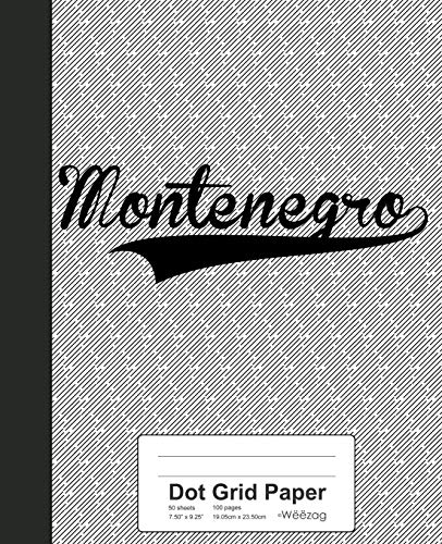 Dot Grid Paper: MONTENEGRO Notebook (Weezag Dot Grid Paper Notebook, Band 3390)