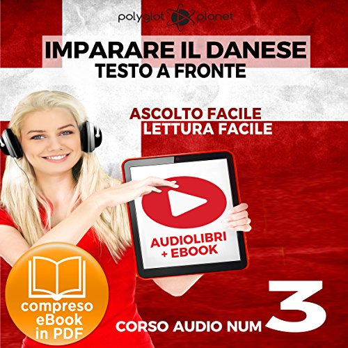 Imparare il danese - Lettura facile | Ascolto facile - Testo a fronte: Imparare il danese Easy Audio | Easy Reader - Danese corso audio, Volume 3 [Learn Danish - Danish Audio Course, Volume 3] Titelbild