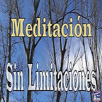 Meditación Sin Limitaciones