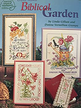 Cross Stitch Biblical Garden (American School of Needlework, 3676) 0881957585 Book Cover