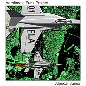 Aerolândia Funk Project