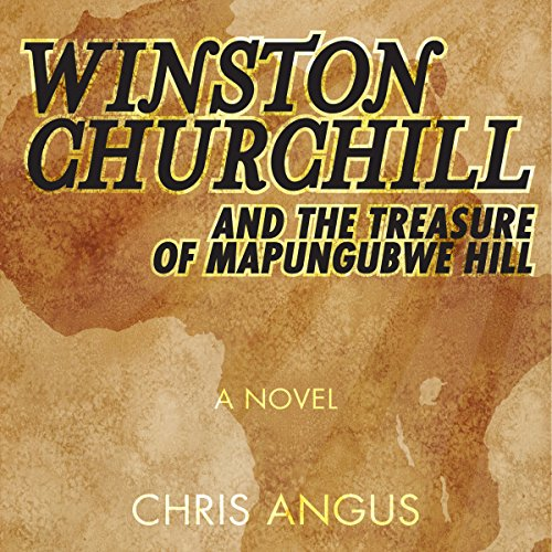 Winston Churchill and the Treasure of Mapungubwe Hill audiobook cover art