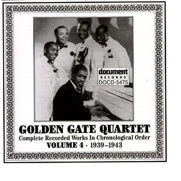 Golden Gate Quartet Vol. 4 (1939-1943)