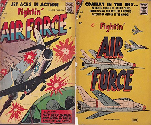 Fightin Air Force. Issues 7 and 9. Jet aces in action. They defy danger and death in their saga of the skies. Authentic stories of fighter pilots, bomber ... Golden Age Digital Comics (English Edition)