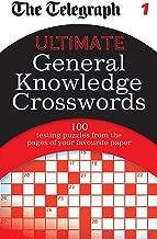 The Telegraph: Ultimate General Knowledge Crosswords 1 (Telegraph Puzzle Books)