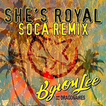 She's Royal (Soca Remix)