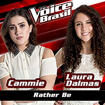 Rather Be (The Voice Brasil 2016)