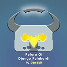Return of Django Reinhardt (Overwatch Rap)