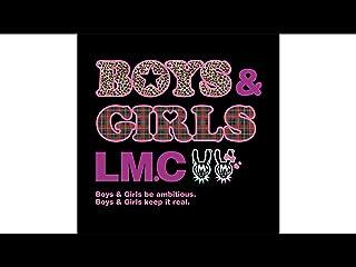 BOYS & GIRLS/LM.C(dアニメストア)