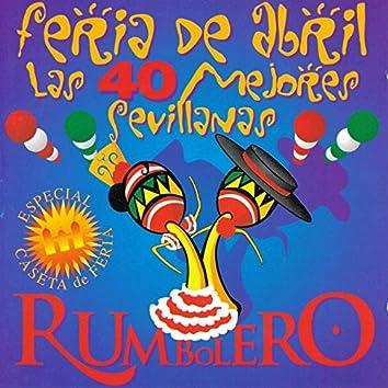 Feria de Abril - Las 40 Mejores Sevillanas