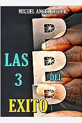 LAS TRES P DEL ÉXITO (Spanish Edition) Kindle Edition