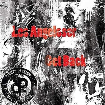 Los Angeloser / Get Back