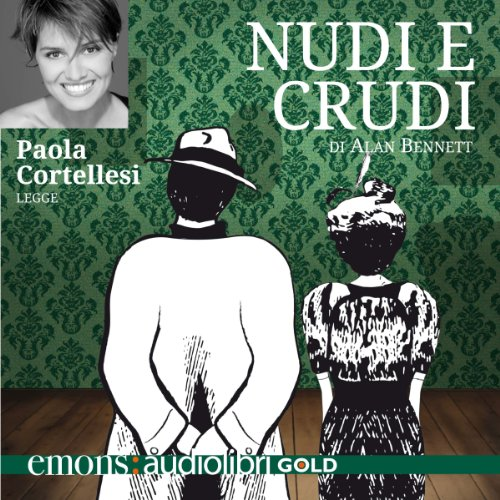 Nudi e crudi audiobook cover art