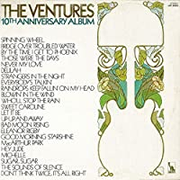 10th Anniversary Album by Ventures (2014-05-28)