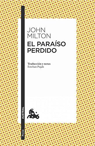 El Paraíso perdido: Traducción y notas de Esteban Pujals (Clásica)