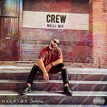 Crew (Melli Mix)