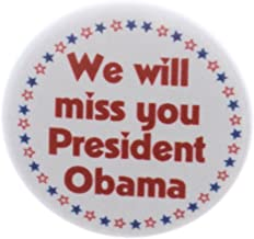 QTY 10 We will miss you President Obama 2016 1.25